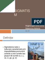 Sigmatism