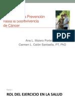 Rol del ejercicio desde la prevención hasta la sobrevivencia del cáncer