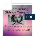 Remembering Shirley Temple. She put a Smile on our Face when we needed it most!