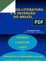 Historia Literatura e a Invencao Do Brasil