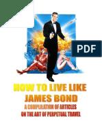How to Live Like James Bond