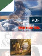 6 Jesus e Sua Vida.