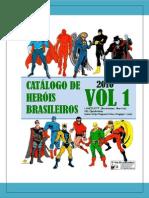 Catálogo de Heróis Brasileiros - Vol.01
