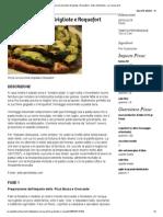 Pizza Con Zucchine Grigliate e Roquefort - Antro Alchimista - La Cucina Di D