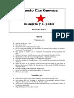 Ernesto Che Guevara, El Sujeto y El Poder