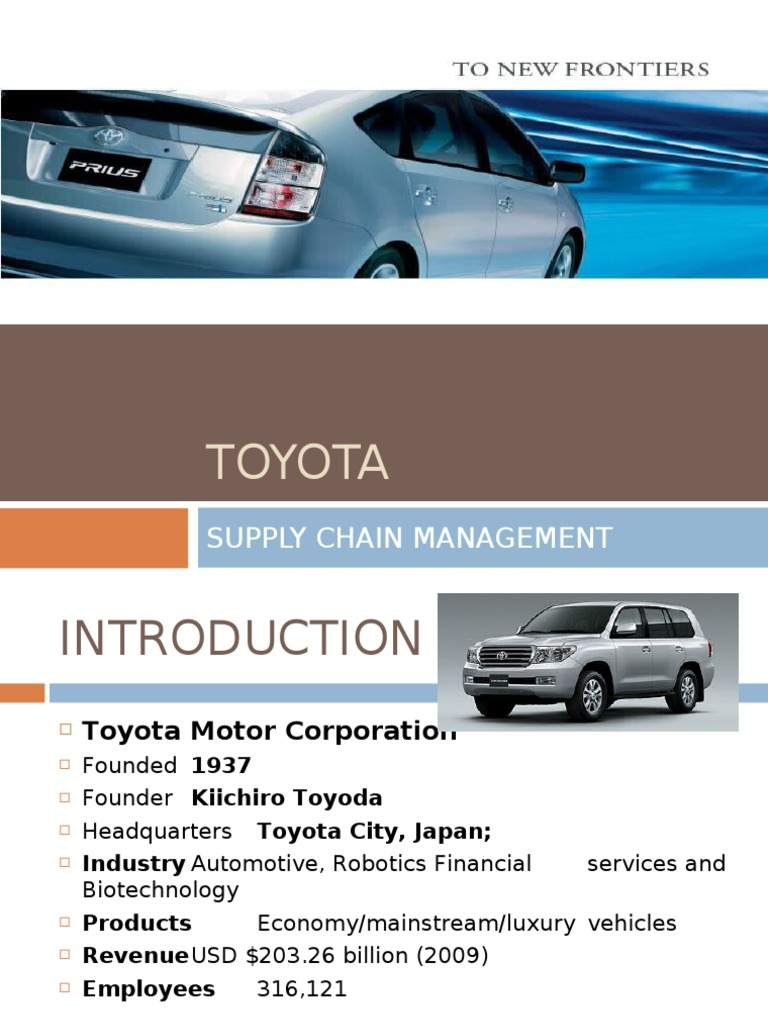 toyota introduction Introduction toyota is japan's biggest car company and the second largest in the world after general motors it produces an estimated eight million vehicles per year, about a million fewer than the number produced by gm.