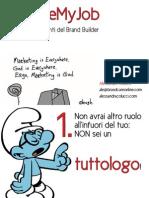 #ILoveMyJob - i 10 comandamenti del Brand Builder