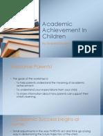 Academic Achievement in Children