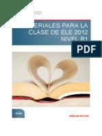 Materiales Para La Clase de ELE 2012. Nivel B1