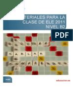 Materiales Para La Clase de ELE 2011. Nivel b2