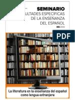 Dificultades específicas de la enseñanza del español. La literatura en la enseñanza del español como lengua extranjera