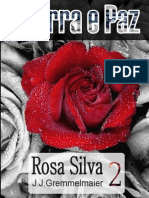 Guerra e Paz 2 - Rosa Silva - Joao Jose Gremmelmaier
