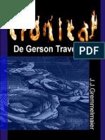 Cronicas De Gerson Travesso 4 - João Jose Gremmelmaier