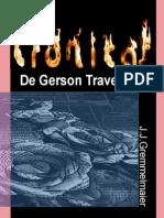 Cronicas de Gerson Travesso 6 - João Jose Gremmelmaier