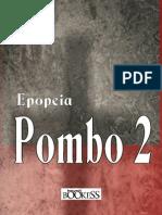 Epopeia Pombo 2 - João Jose Gremmelmaier
