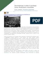 Il processo di Norimberga è stato il prologo del totalitarismo finanziario mondiale