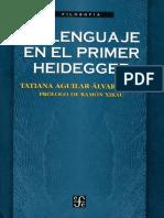 El Lenguaje en El Primer Heidegger Tatiana Aguilar (1)