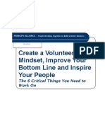 Create a Volunteer Mindset, Improve Your Bottom Line and Inspire Your People