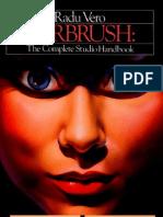 Airbrush the Complete Studio Handbook