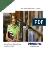 Medien & Verlage BranchenThemen Gesamtübersicht 2013