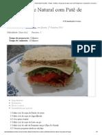 Sanduíche Natural com Patê de Frango - Dieta Dukan Receitas - Dietas, receitas e um grupo de apoio, para você emagrecer e conquistar o seu peso ideal