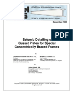 Seismic Detailing of Gusset Plates for Special Concentrically Braced Frames
