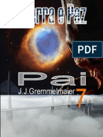 Guerra e Paz 7 - Pai - Joao Jose Gremmelmaier