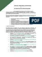 Guía metodológica para la investigación - Definición del problema a investigar y de los objetivos de investigación