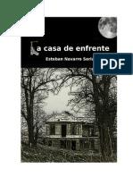 La Casa de Enfrente - Soriano, Esteban Navarro
