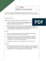 Kapalabhati Pranayama Pulisce l'Apparato Respiratorio e Narici