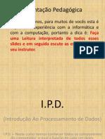 Curso de I.P.D. 2013