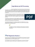 European Single Market and VAT Processing