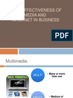 The Effectiveness of Multimedia & Internet in Business