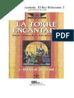 Lyon S. de Camp - La Torre Encantada, El Rey Reluctante 1