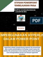 Mengefektifkan Powerpoint Dalam Pembelajaran