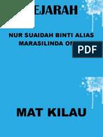 MAT KILAU