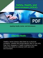 Menerapkan Keselamatan, Kesehatan Kerja Dan Lingkungan H (2)