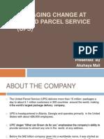Managing Change at United Parcel Service (UPS)