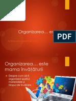 Invata Sa Inveti - Organizarea