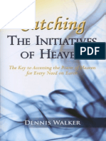 Initiatives of Heaven