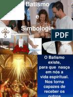 CURSO BATISMO - Batismo e Simbologia