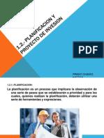1.2, Planificacion y Inversion de Proyecto