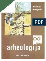 Arheologija Za Mlade - Durman Makjanic