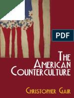 Chrisopher Gair the American Counterculture 2007
