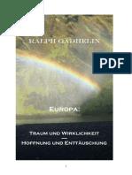 Europa  Traum und Wirklichkeit, Hoffnung und Enttäuschung