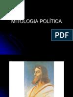 MITOLOGIA POLÍTICA