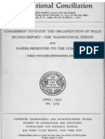 Quincy Wright, Political Conditions of he Period of Transition, International Conciliation, Commission to Study the Organization of Peace-The Transitional Period, No. 379 (April, 1942), pp. 264-279,