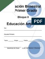 Planeación de 1er Grado - Bloque II - Educación Artística