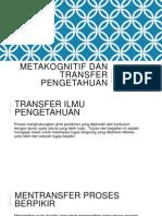 Metakognitif Dan Transfer Pengetahuan