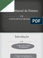 Slide (Novo Manual de Sintaxe)